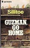 Guzman, Go Home (0330025228) by Alan Sillitoe