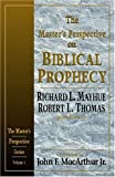 The Masters Perspective on Biblical Prophecy