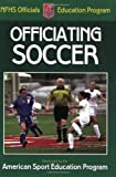 Officiating Soccer