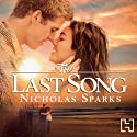 The Last Song (       UNABRIDGED) by Nicholas Sparks Narrated by Pepper Binkley, Scott Sowers
