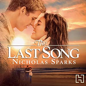 The Last Song | [Nicholas Sparks]