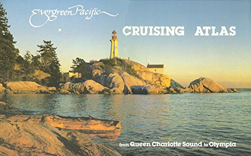 evergreen-pacific-cruising-atlas-from-queen-charlotte-sound-to-olympia-by-evergreen-pacific-publishi