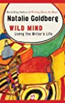 Wild Mind: Living the Writer's Life (...