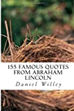155 Famous Quotes from Abraham Lincoln