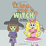 img - for Which Way Is Witch? book / textbook / text book