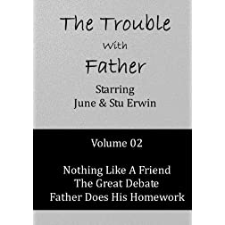 The Trouble With Father - Volume 02