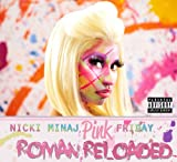 Nicki Minaj Pink Friday...Roman Reloaded