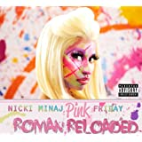 Pink Friday...Roman Reloadedby Nicki Minaj