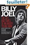 Billy Joel: The Life and Times of an...