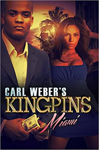 Carl Weber's Kingpins: Miami written by Nikki Turner