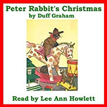 Peter Rabbit's Christmas (       UNABRIDGED) by Duff Graham Narrated by Lee Ann Howlett