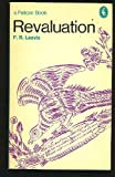 Revaluation: Tradition and Development in English Poetry (0140214895) by F. R. Leavis