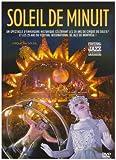 echange, troc Le cirque du soleil : soleil de minuit