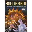 Le cirque du soleil : soleil de minuit