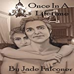 Once in a Lifetime | Jade Falconer