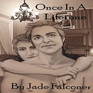 Once in a Lifetime | [Jade Falconer]