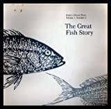 img - for THE GREAT FISH STORY - Potter's House Press: Volume 1, number 3 - 1986:The Pool; The Water Draws Me; In a Fish's Eye; Fish Out of Water; Pisces; The Great Fish Story book / textbook / text book