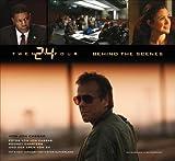 img - for 24 Twenty Four: Behind the Scenes: Das offizielle Buch zur Serie. Mit einem Vorwort von Kiefer Sutherland von Cassar. Jon (2006) Broschiert book / textbook / text book