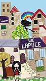 echange, troc Cécile BONBON, Arnaud Roi - RUE LAPUCE
