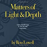 Matters of Light & Depth