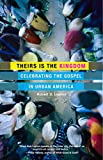 img - for Theirs Is the Kingdom: Celebrating the Gospel in Urban America book / textbook / text book