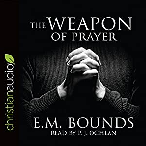 The Weapon of Prayer Audiobook
