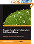 Django JavaScript Integration: Ajax a...