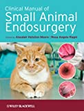 img - for Clinical Manual of Small Animal Endosurgery book / textbook / text book