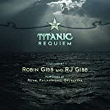 The Titanic Requiem : Don't Cry Alone