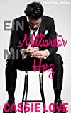 Ein Milliardär mit Herz: Ein Liebesroman (kindle edition)