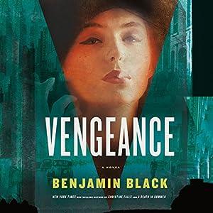 Vengeance | [Benjamin Black]