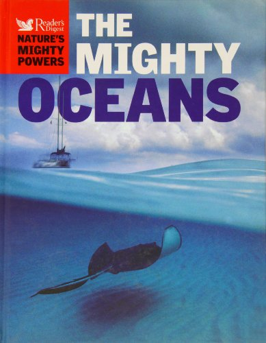 Nature's Mighty Powers: The Mighty Oceans