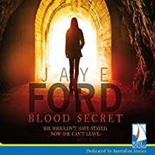 Blood Secret (       UNABRIDGED) by Jaye Ford Narrated by Danielle Arden