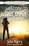 Welcome To Wherever You Are by John Marrs
