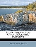 Radio Frequency Gas Chromatographic Dete...