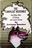 Compleat Werewolf (0491003951) by Boucher, Anthony