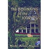 The Beginning of the Journey ~ Wanda Harris Newman