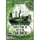 Grittin 2 Get It In Tha Rock