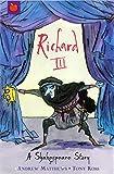 Richard III (Shakespeare Stories)