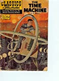 img - for The Time Machine (Classics Illustrated, Volume 133) book / textbook / text book