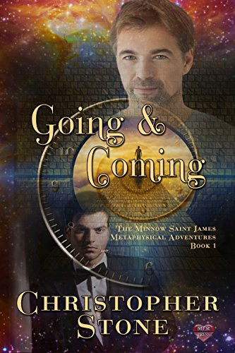 Book: Going and Coming (The Minnow Saint James Metaphysical Adventures Book 2) by Christopher Stone