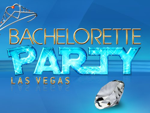 Bachelorette Party: Las Vegas Season 1
