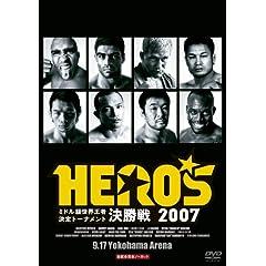 HERO'S 2007~ミドル級世界王者決定トーナメント開幕戦&決勝戦~