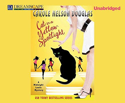 Cat in a Yellow Spotlight: A Midnight Louie Mystery (Midnight Louie Mysteries)