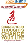 Change Your Thoughts, Change Your Lif...