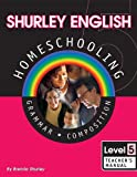 Shurley English Homeschool Kit: Level 5 Grammar Composition