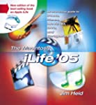 The Macintosh iLife 05: An Interactiv...