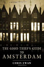 The Good Thief's Guide to Amsterdam (Good Thief's Guide)