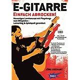 """E-Gitarre Einfach Abrocken ! (Lehrheft/Lehrbuch mit Playalongs, Noten & Tabulatur / TABs zum Rock-Gitarre lernen - zu Rock-Songs / Play-Alongs spielen, f�r E-Gitarre Einsteiger mit Grundkenntnissen)von """"J�rg Sieghart"""""""