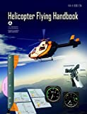 Helicopter Flying Handbook (Updated Edition)